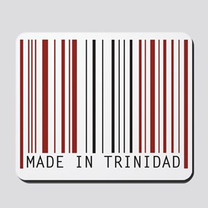 made in trinidad Mousepad