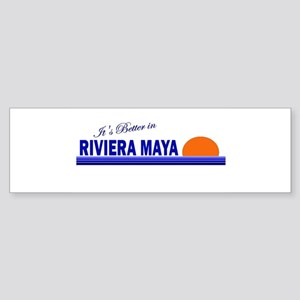 Its Better in Riviera Maya, M Bumper Sticker