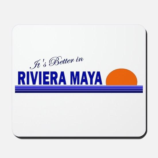 Its Better in Riviera Maya, M Mousepad