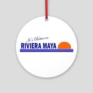 Its Better in Riviera Maya, M Ornament (Round)