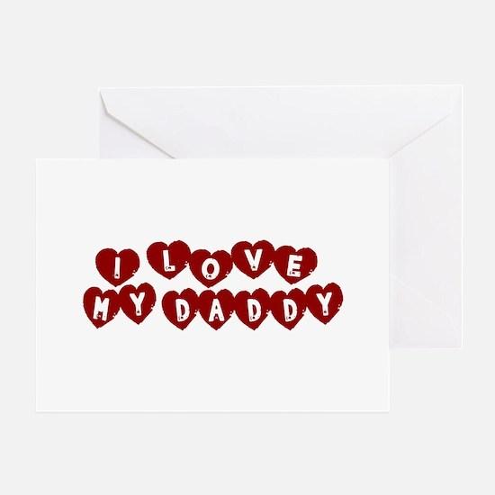 I Love My Daddy Greeting Card