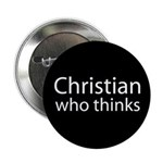 Christian Who Thinks Button