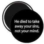 died to take away sins not mind Magnet