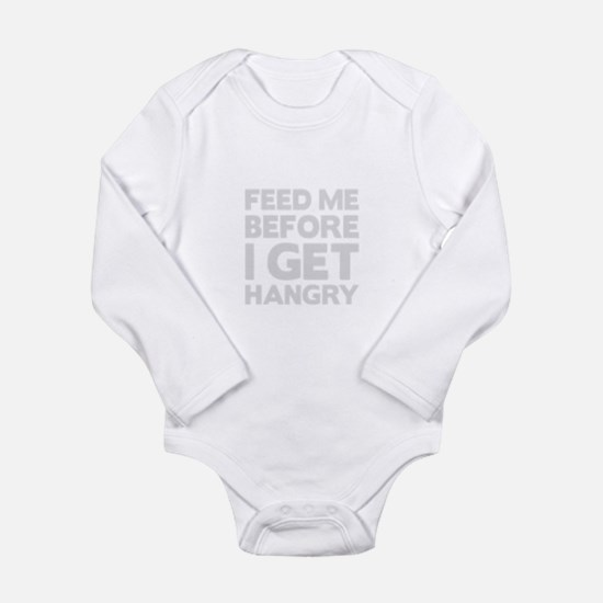 Feed Me Before Hangry Body Suit