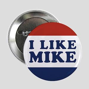 """I Like Mike 2.25"""" Button"""