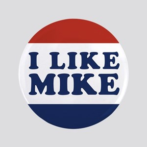 """I Like Mike 3.5"""" Button"""