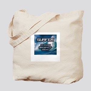 """""""Surfer Playing Architect Today"""" Tote Bag"""