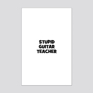 stupid guitar teacher Mini Poster Print