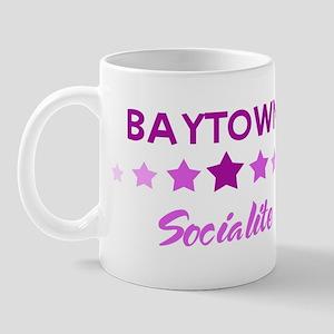 BAYTOWN socialite Mug