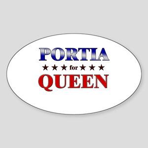 PORTIA for queen Oval Sticker
