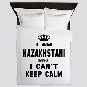 I am Kazakhstani and I can't keep calm Queen Duvet