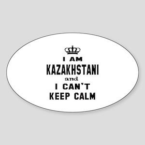 I am Kazakhstani and I can't keep c Sticker (Oval)