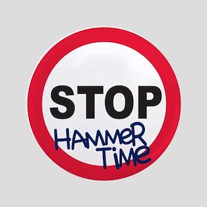"""Hammertime 3.5"""" Button"""