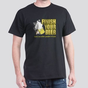 Finish Your Beer Dark T-Shirt