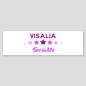 VISALIA socialite Bumper Sticker