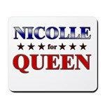 NICOLLE for queen Mousepad