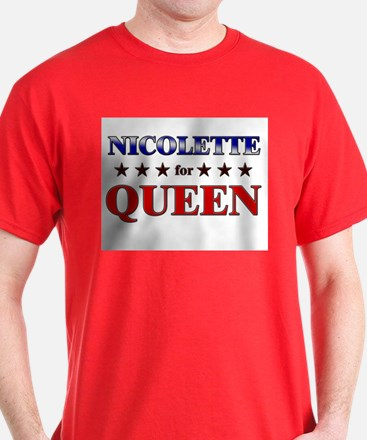 NICOLETTE for queen T-Shirt