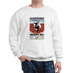Smash the Wall Sweatshirt