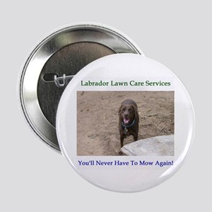 """Lab Lawn Care Services 2.25"""" Button (100 pack)"""