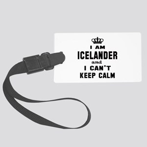 I am Icelander and I can't keep Large Luggage Tag