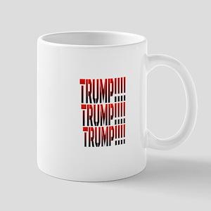 TRUMP!!!! TRUMP! !!! TRUMP! !!! Mugs