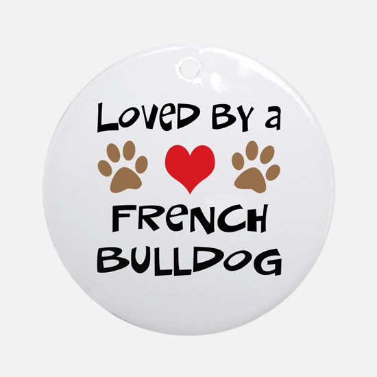 Loved By A French Bulldog Ornament (Round)