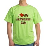 I Love My Indo Wife Green T-Shirt