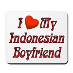 I Love My Indo Boyfriend Mousepad