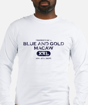 Property of Blue & Gold Macaw Long Sleeve T-Shirt