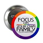 FOCUS ON YOUR OWN FAMILY Button