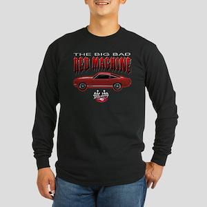 The Big Bad Red Machine Long Sleeve Dark T-Shirt
