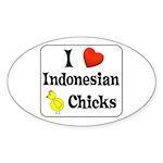 I Love Indonesian Chicks Oval Sticker