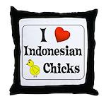 I Love Indonesian Chicks Throw Pillow