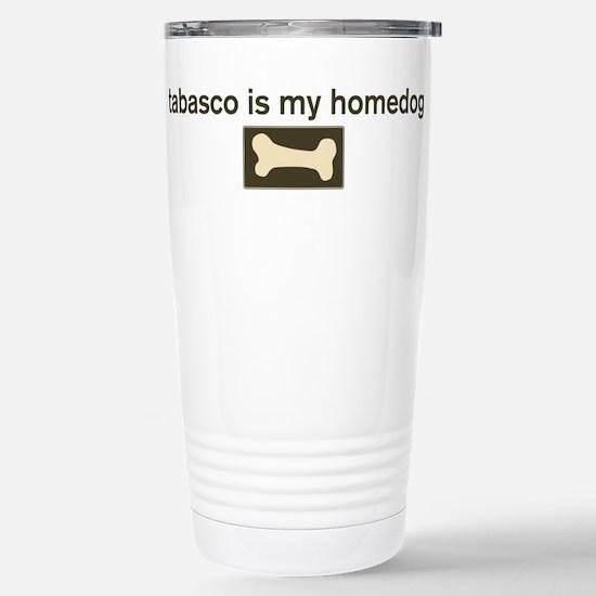 Tabasco is my homedog Mugs