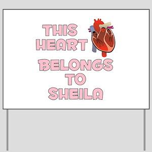 This Heart: Sheila (C) Yard Sign