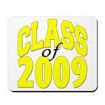Class of 2009 ver3 Mousepad