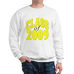 Class of 2009 ver3 Sweatshirt