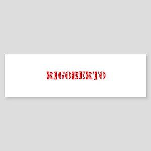 Rigoberto Rustic Stencil Design Bumper Sticker
