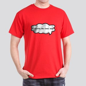 Poor ole Comic Sans Dark T-Shirt