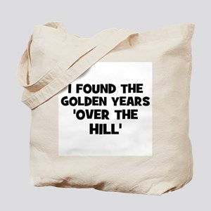 I found the golden years 'Ove Tote Bag