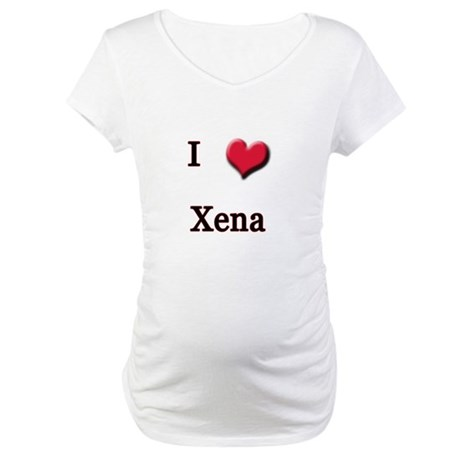 I Love (Heart) Xena Maternity T-Shirt