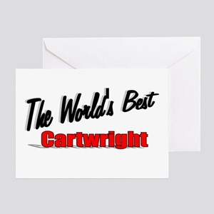 """""""The World's Best Cartwright"""" Greeting Card"""