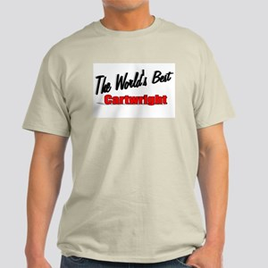 """""""The World's Best Cartwright"""" Light T-Shirt"""
