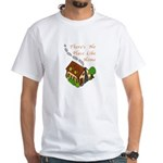 There's No Place Like Home White T-Shirt