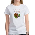 There's No Place Like Home Women's T-Shirt