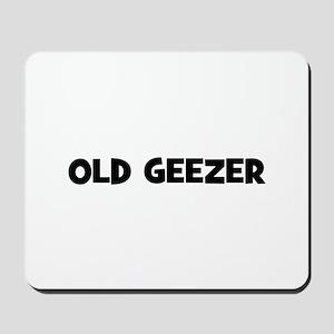 Old Geezer Mousepad
