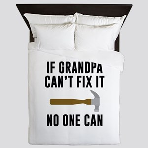 If Grandpa Can't Fix It Queen Duvet