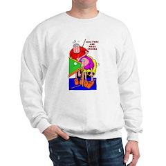 Less Poke More Stroke Sweatshirt