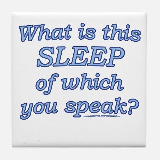 Funny Sleep Joke Tile Coaster