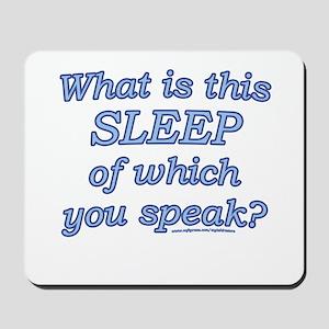 Funny Sleep Joke Mousepad